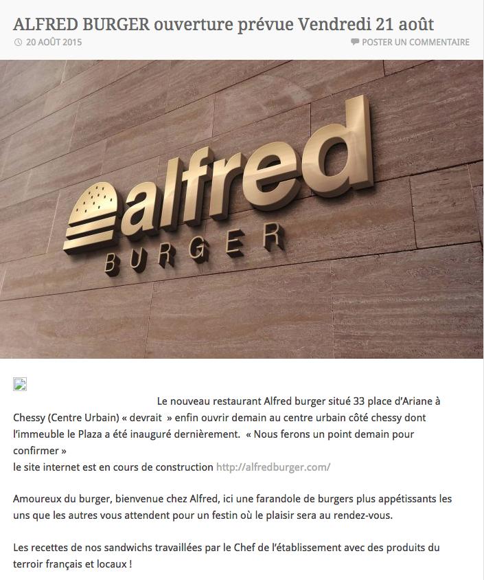 Article complet sur : https://serrisinfos.wordpress.com/2015/08/20/alfred-burger-ouverture-prevue-vendredi-21-aout/
